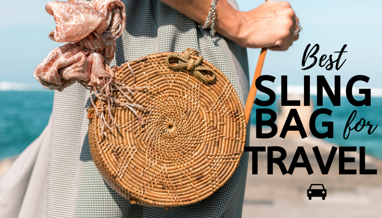 11 Best Sling Bag for Travel in 2019